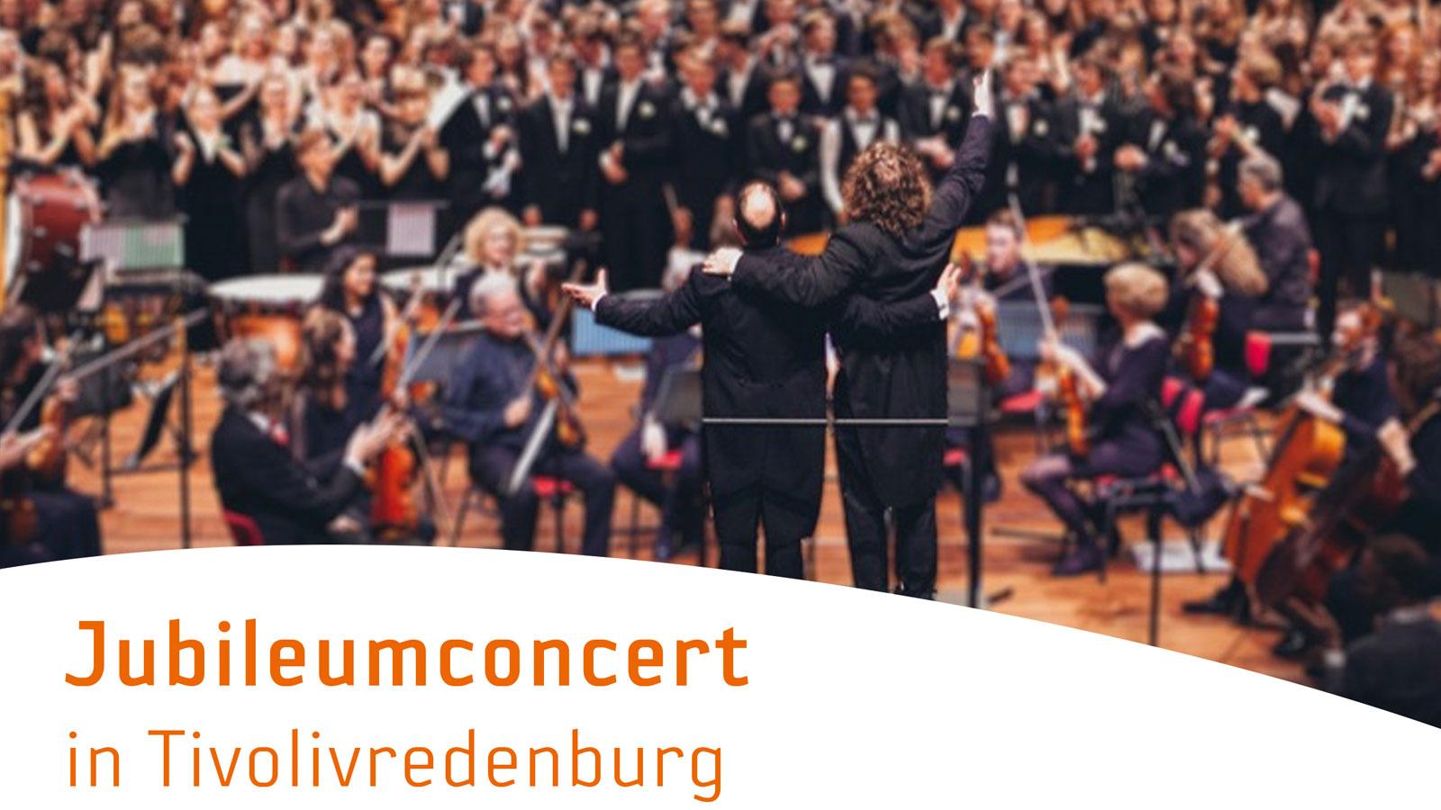 Jubileumconcert in Tivolivredenburg